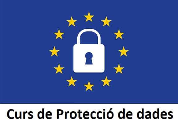 Curs de Protecció de dades - Delegat de Protecció de dades